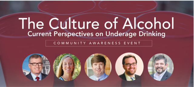 Communit Awareness Event: The Culture of Alcohol – Current Perspectives on Underage Drinking