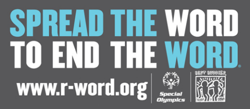 Spread the Word to End the Word | www.r-word.org