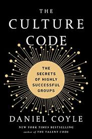 The Culture Code: The Secrets of Highly Successful