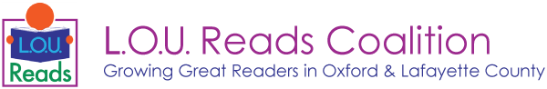 LOU Reads Coalition - Growing Great Readers in Oxford & Lafayette County
